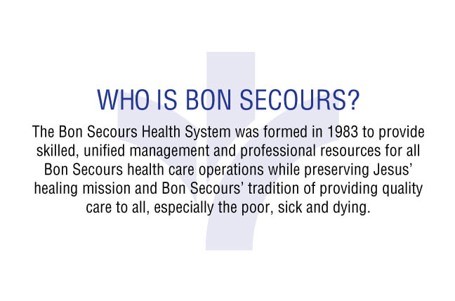 Bon Secours - Who is Bon Secours?